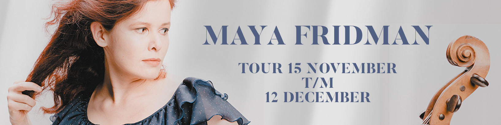 Tour Maya Fridman van start
